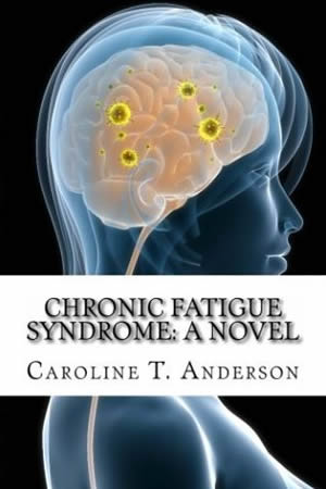 Chronic Fatigue Syndrome: A Novel