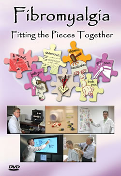 Fibromyalgia: Fitting the Pieces Together