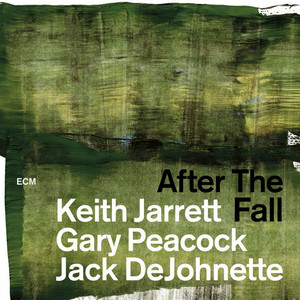 Keith Jarrett Trio - After The Fall