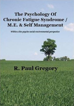 The Psychology of Chronic Fatigue Syndrome/ME & Self-Management