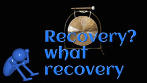 Recovery? what recovery